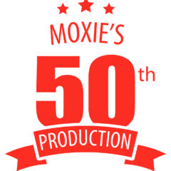 MOXIE Celebrates 50th Production