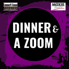 Dinner & A Zoom